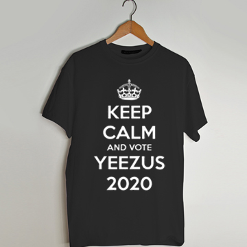 keep calm yeezus 2020 black t shirt men and t shirt women ...