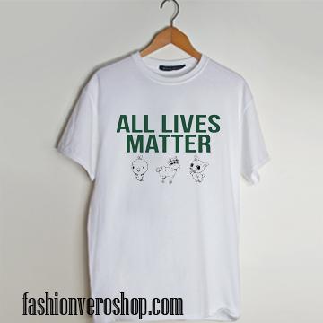 All Lives Matter t shirt men and t shirt women by fashionveroshop