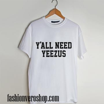 Yal Need Yeezus