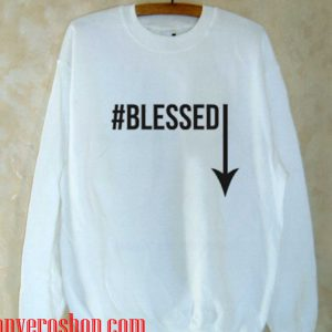 #Blessed Sweatshirt