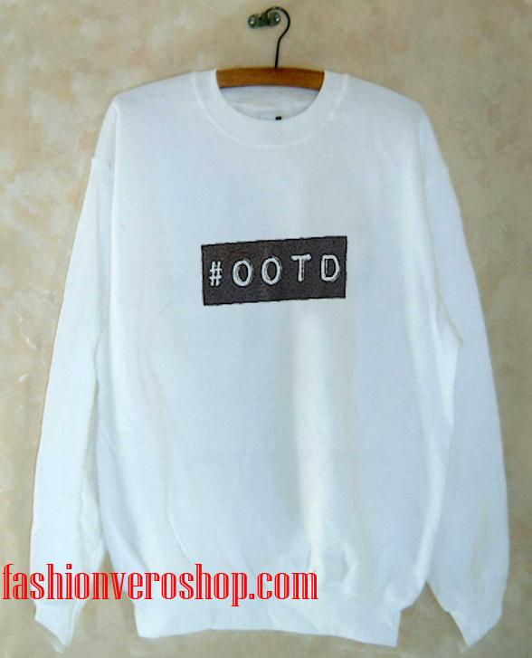 #OOTD Sweatshirt