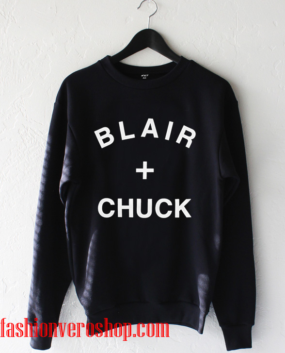 Blair and Chuck Sweatshirt