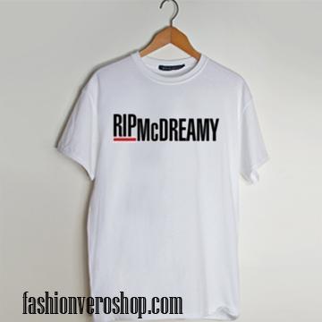 Rip McDreamy T shirt