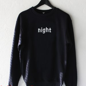 night tumblr Sweatshirt