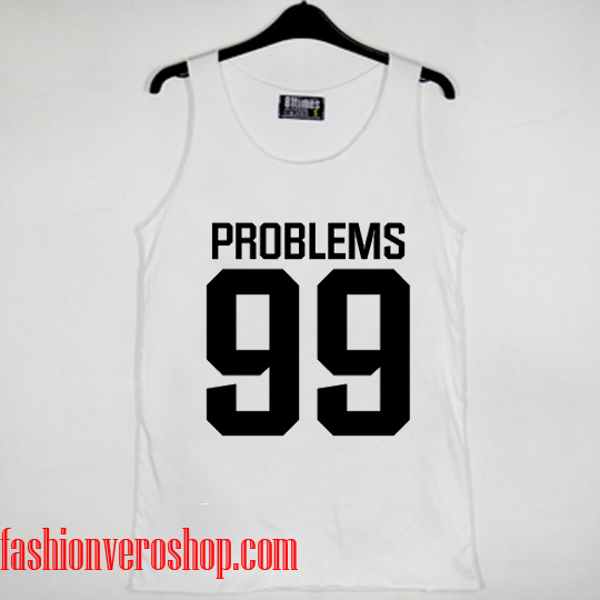 99 problems Tank top women