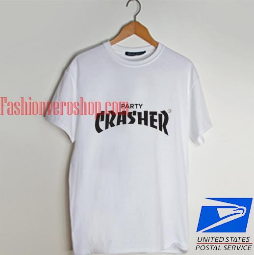 Party Crasher T shirt