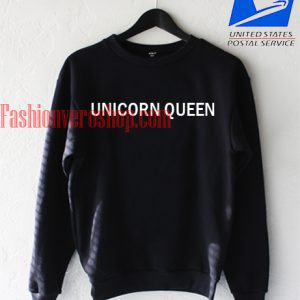 Unicorn Queen Sweatshirt