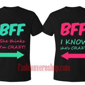 BFF Crazy Couple T-Shirt women
