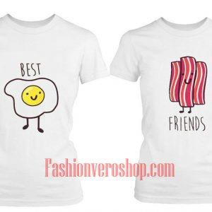 bacon and egg friend BFF Couple T-Shirt women