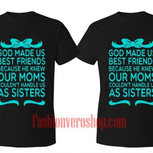God made Us Best Friends BFF Couple T-Shirt