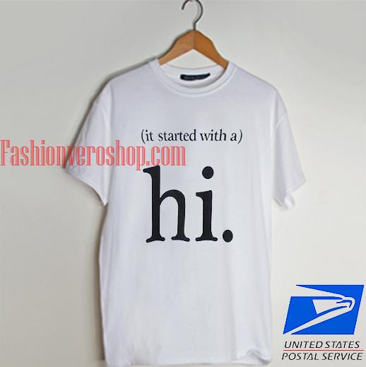 Hi its started T shirt