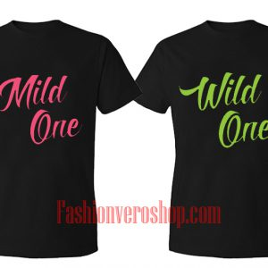 Mild wild One BFF Couple T-Shirt women