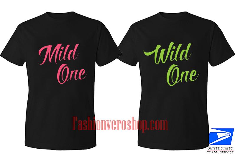 Mild wild One BFF Couple T Shirt women