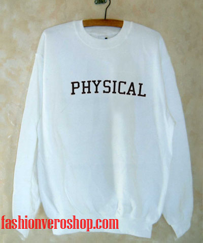 Physical Sweatshirt