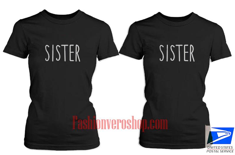 Sister BFF Couple T Shirt women