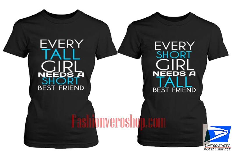 cfb98fa5f every tall girl best friend BFF Couple T Shirt