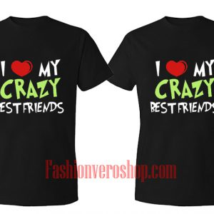 crazy best friend BFF Couple T-Shirt women
