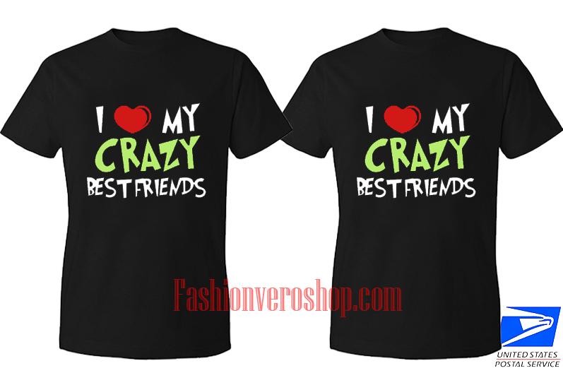 crazy best friend BFF Couple T Shirt women