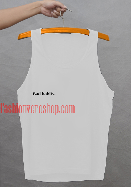 Bad habits woman Tank top