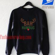 Bah Humbug Rudolph Christmas Sweatshirt