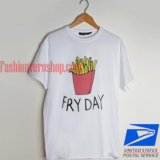 Fryday T shirt
