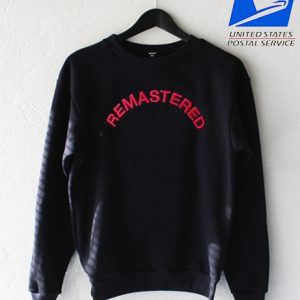 Remastered Sweatshirt