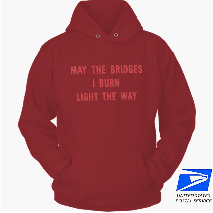 Vetements Men's May The Bridges I Burn Light The Way hoodie