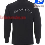 Bad Girl Club Sweatshirt