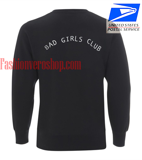 Bad Girl Club Sweatshirt