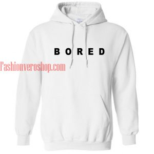 Bored hoodie