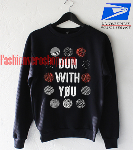Twenty One Pilots Dun WIth You Sweatshirt