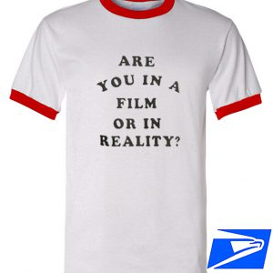 are you in a Film or Reality