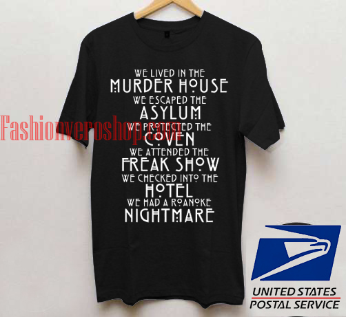 American Horror Story All Season Quote T Shirt Unisex Adult Mens T