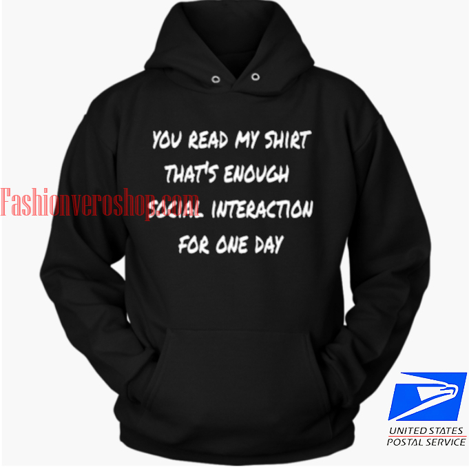 Enough Social Interaction HOODIE