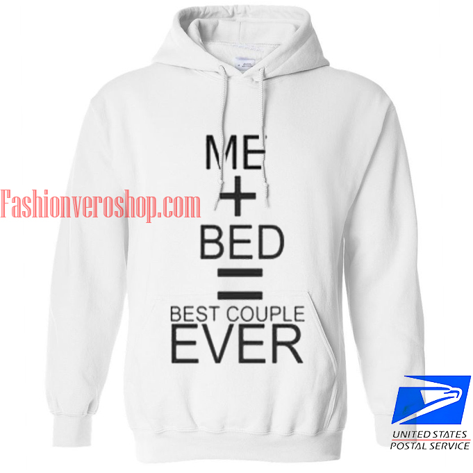Me bed best couple ever HOODIE