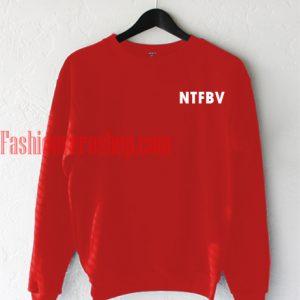 NTFBV Sweatshirt