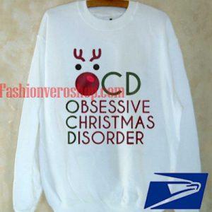 Obessive christmas disorder Sweatshirt
