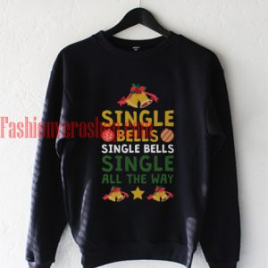 Single bells Christmas Sweatshirt