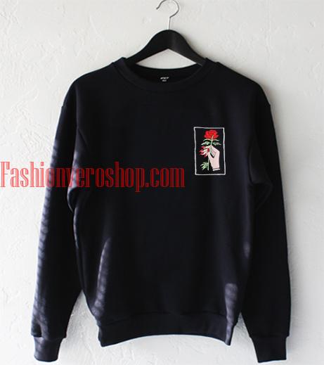 Take My Rose Sweatshirt