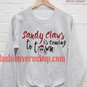 sandy claws christmas Sweatshirt