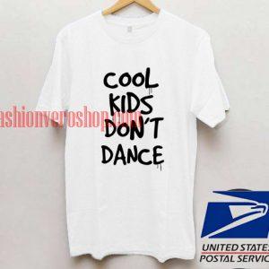 cool kids don't dance T shirt