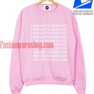 1-800 HOTLINEBLING Sweatshirt