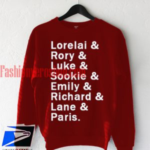 Lorelai Rory Luke sookie Sweatshirt