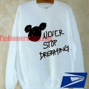 Never Stop Dreaming Disney Sweatshirt