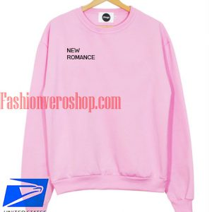 New Romance Sweatshirt