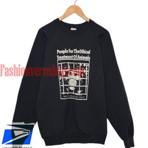 PETA People For The Ethical Treatment of Animals Sweatshirt
