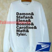 The VP Damon Stefan Elena Bonne Caroline Matt Tyler Sweatshirt