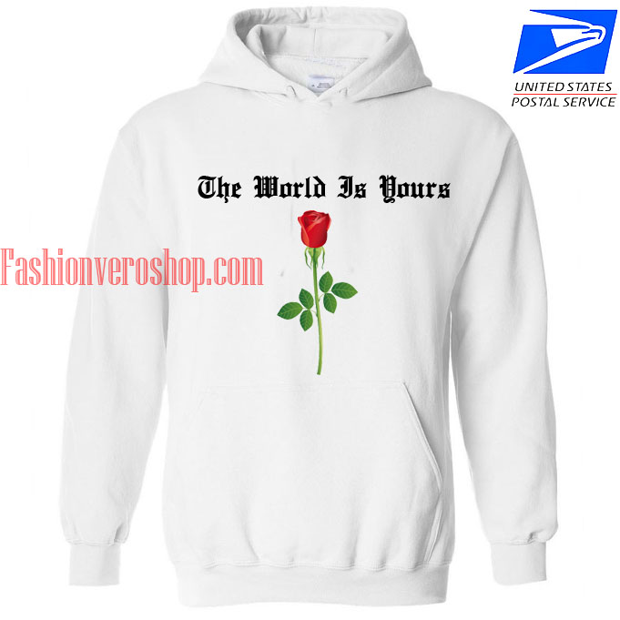 The World Is Yours Red Rose HOODIE