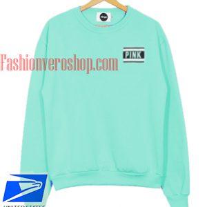 PINK minty green Sweatshirt