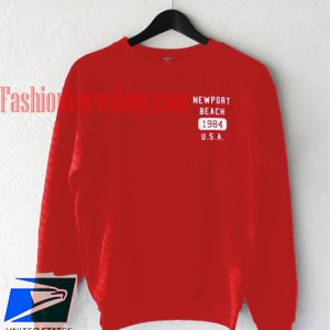 Newport Beach 1984 USA Sweatshirt